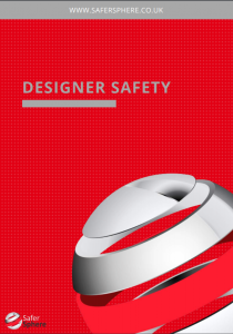Designer Safety, Safer Sphere